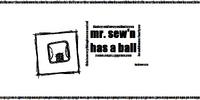 Mr. Sew'n Has a Ball