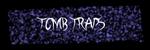 Tomb Traps SSBR