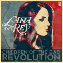 Children of the Bad Revolution single