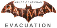 Batman: Ashes Of Arkham/Evacuation