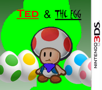 Ted & The Egg