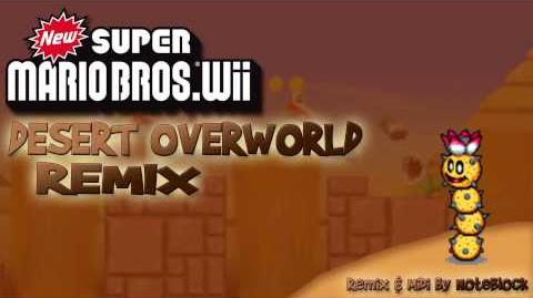 """Desert Overworld"" New Super Mario Bros Wii Remix"