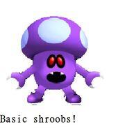 Basic-shroob!