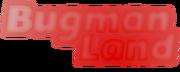 Bugman land