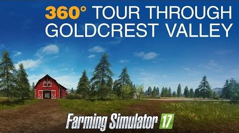 Farming Simulator 17 - 360° Tour Through Goldcrest Valley