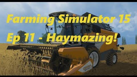 Farming Simulator 15 Ep 11 - Haymazing!