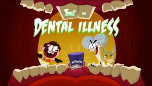 Dental Illness title card