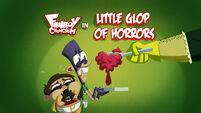 Little Glop of Horrors title card