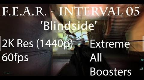 F.E.A.R. - Interval 05 - 'Blindside' (Extreme, All Boosters, 1440p)