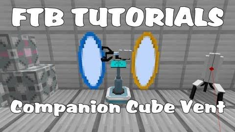 Feed The Beast Tutorials - Weighted Companion Cube Vent