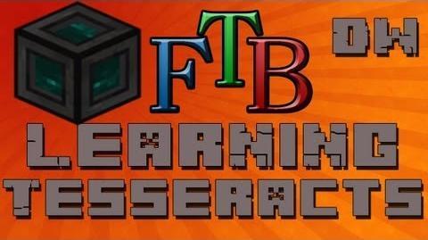 How To use Tessaracts FTB Feed The Beast Tutorial - Ep