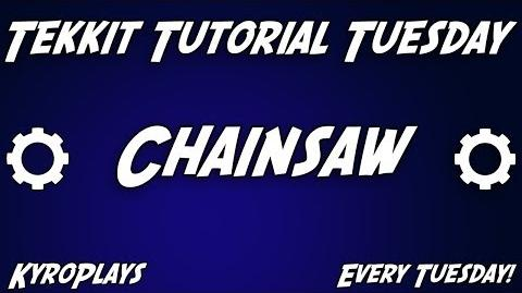 Chainsaw Tutorial Tekkit
