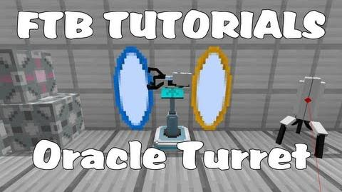Feed The Beast Tutorials - Oracle Turret