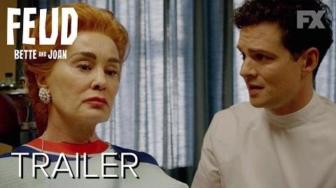 You Mean All This Time We Could Have Been Friends? Season 1 Ep. 8 Trailer FEUD Bette and Joan