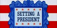 Setting a President