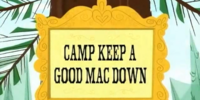 Camp Keep a Good Mac Down