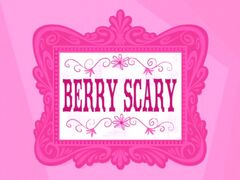 Berry Scary title card