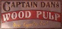 Captain Dan's Wood Pulp