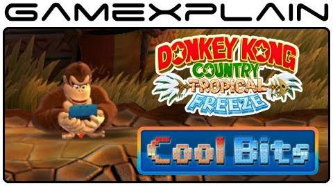 Cool Bits - Donkey Kong Country Tropical Freeze's Idle Animation Secrets - 3DS, Partners, & More!