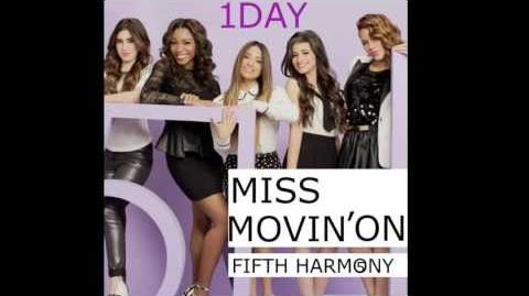 Miss Movin' On/Video Gallery