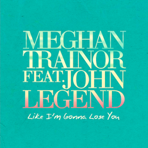 File:Meghan Trainor - Like I'm Gonna Lose You.png