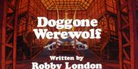 Doggone Werewolf