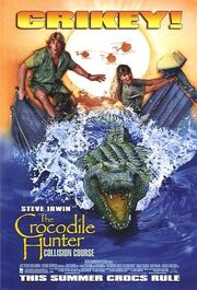 Crocodile hunter collision course.jpg
