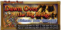 FFRK Dawn Over the Big Bridge Event