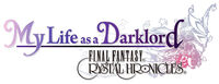 Final Fantasy Crystal Chronicles: My Life as a Darklord.