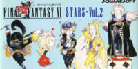 Final Fantasy VI Stars Vol.2