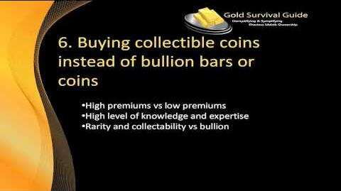 7 Deadliest Mistakes When Buying Gold and Silver - Video 6