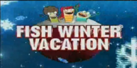 Fish Winter Vacation