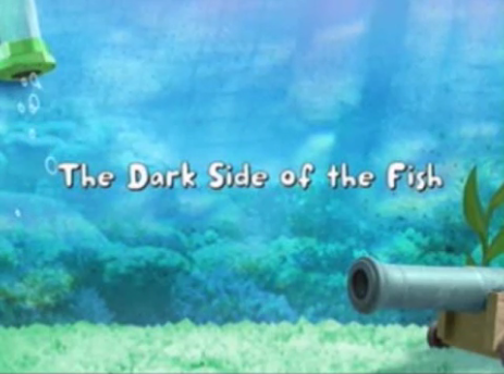 File:The Dark Side of the Fish title card.png