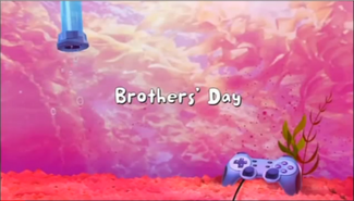 Brothers' Day title card