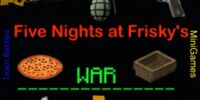 Five Nights at Frisky's:WAR