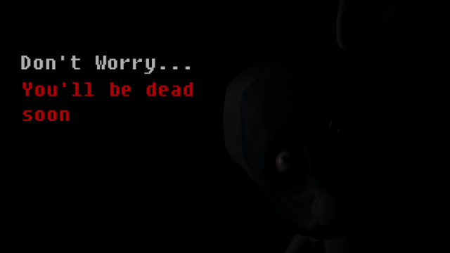 File:Don't worry, you'll be dead soon.png