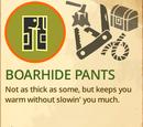 Boar Hide Pants
