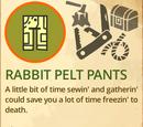 Rabbit Pelt Pants