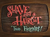 File:Shave and a Haircut... Two Friends!.jpg