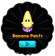 Banana Pants Slider