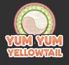 Yum Yum Yellowtail