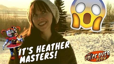 A (Totally Not Creepy) Hello from the FNAF Voice of Circus Baby, Heather Masters!