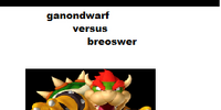 GANONDWARF VS. BROWSER