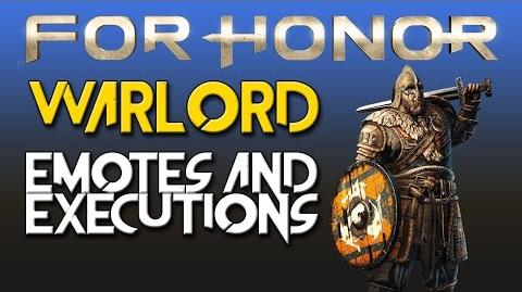 For Honor - Warlord - Emotes & Executions