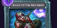 Boon Of The Reckless