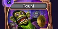 Taunt