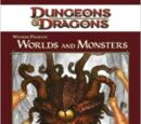 Wizards Presents: Worlds and Monsters