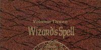 Wizard's Spell Compendium Volume Three