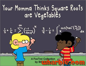 File:FoxTrot Book Your Momma Thinks Square Roots are Vegetables.jpg