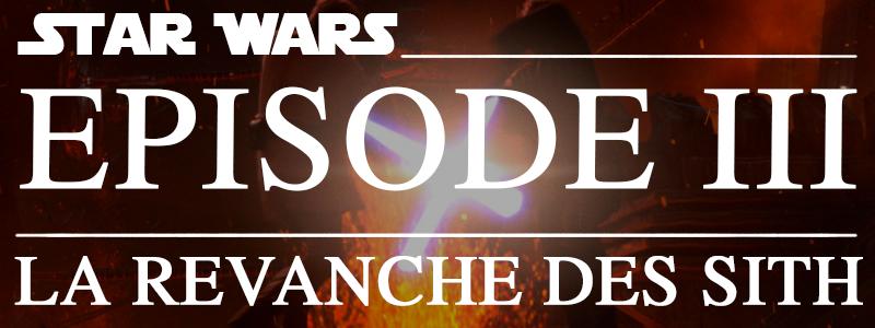 Star Wars épisode III: La Revanche des Sith